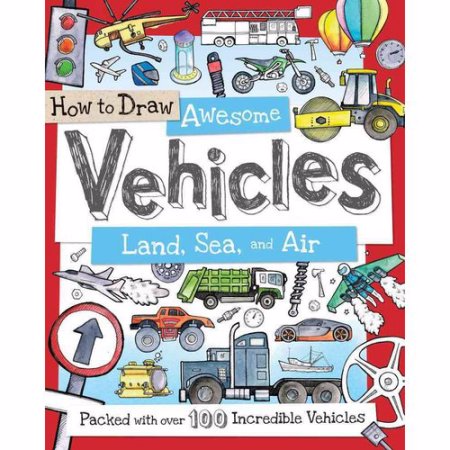 How to Draw Awesome Vehicles : Land, Sea, and Air (หนังสือสำหรับเด็ก) Picture