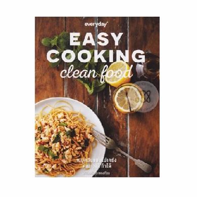 หนังสือ Easy Cooking Clean Food Picture